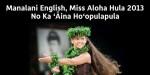 Manalani English, Homesteader