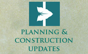 Planning & Construction Updates
